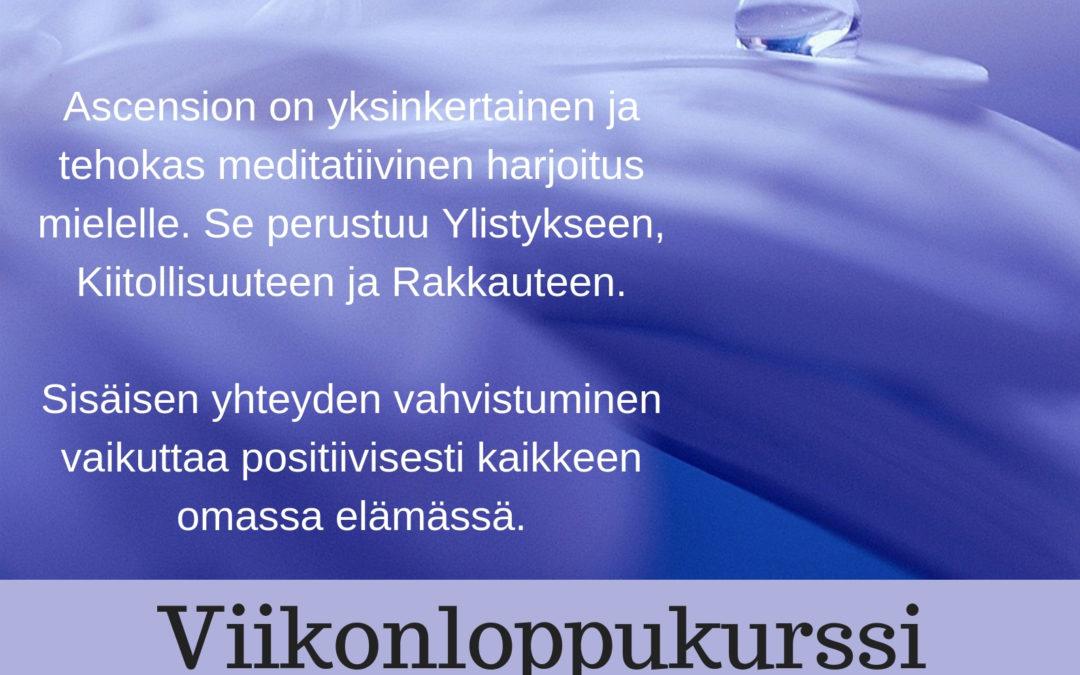 ASCENSION – harjoituksen ( meditaatio) Kurssi  13-15.9.19